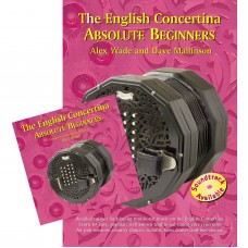 The English Concertina Book and CD - Absolute Beginners - Dave Mallinson