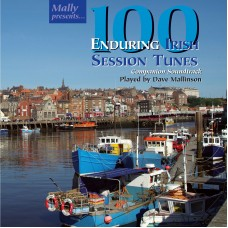 100 Enduring Irish Session Tunes by Dave Mallinson Soundtrack CD Only