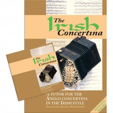 The Irish Concertina Book and Soundtrack CD Together by Mick Bramich
